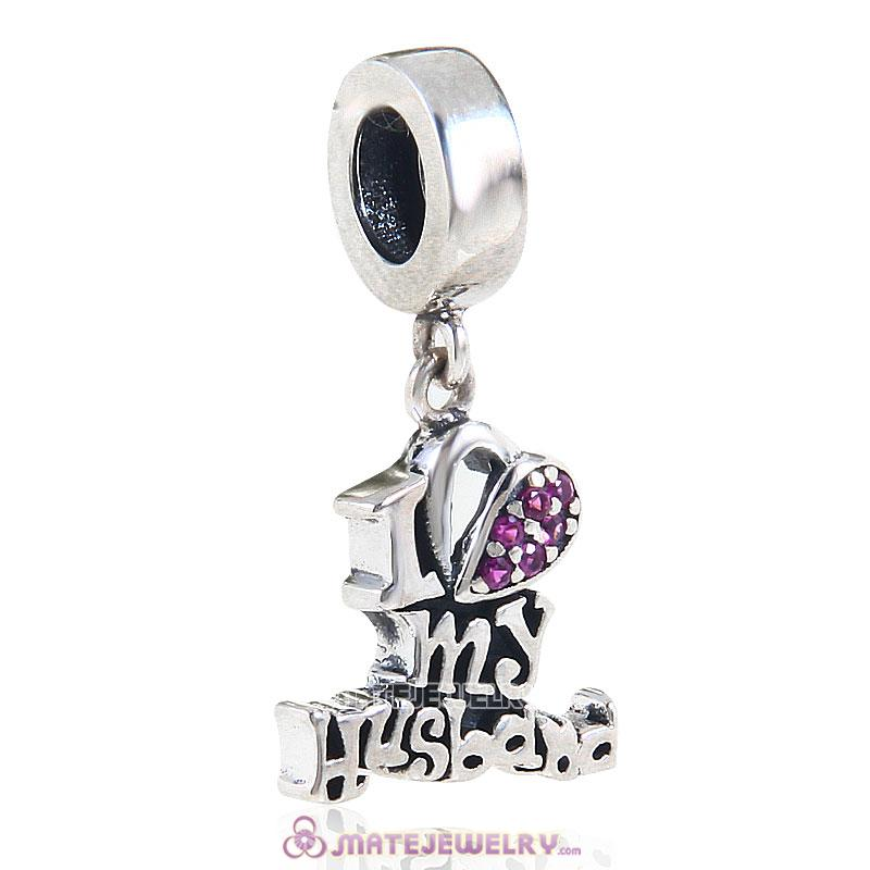 Dangle 925 Sterling Silver I Love my Husband Charm with Fuchsia Stone